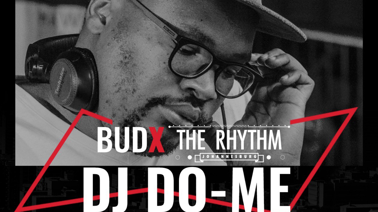 Dj Do Me LIVE at #BudXTheRhythmJHB | Ep4 #BestBeatsTv