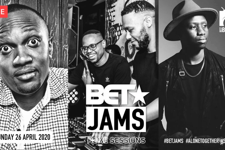 BET Jams Home Session | 26 April
