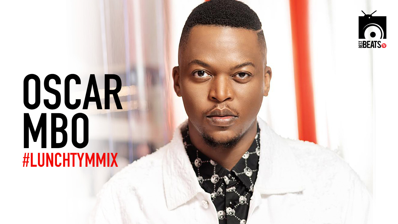 Oscar Mbo with ur #LunchTymMix