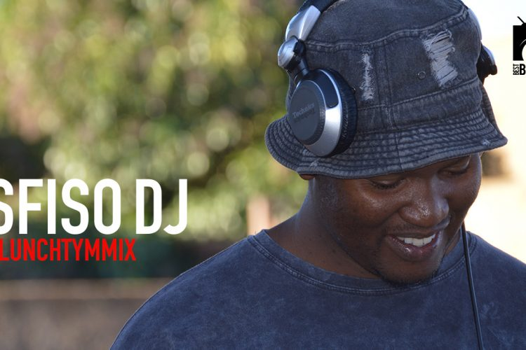 SfisoDj with your #LunchTymMix | 24 April