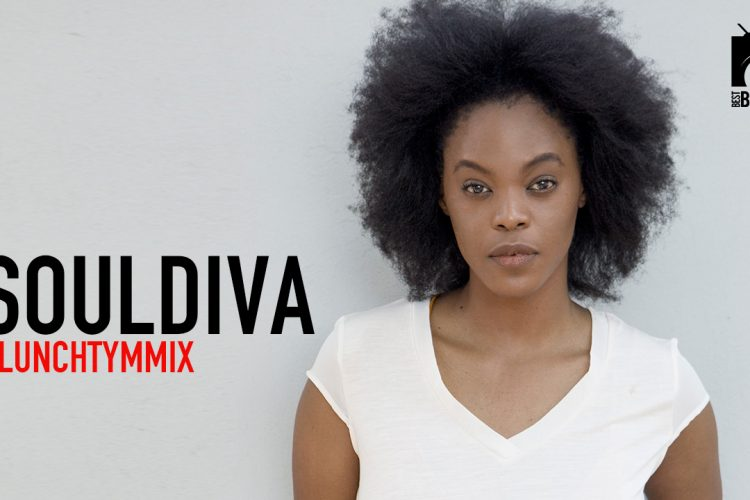 SoulDiva with your #LunchTymMix
