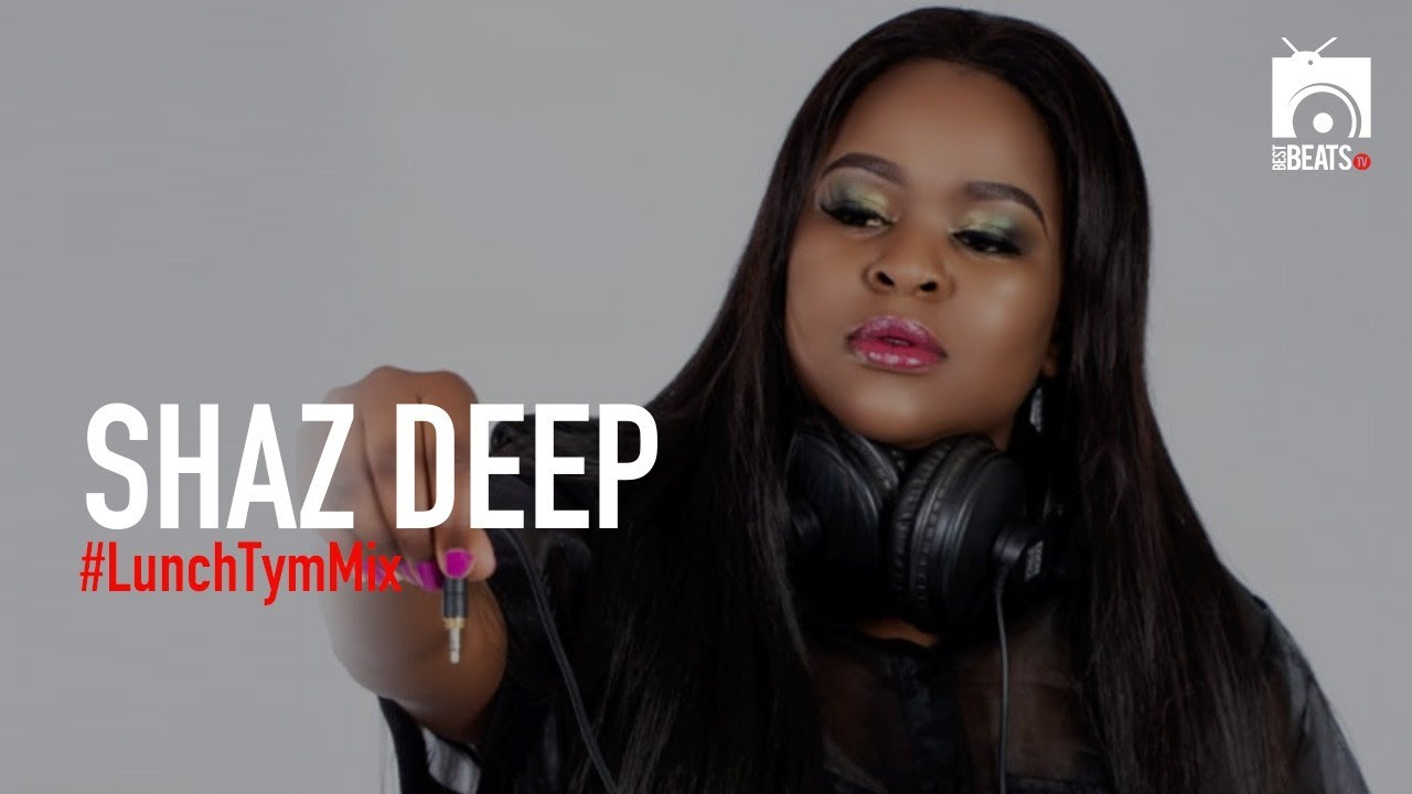 Shaz Deep with your #LunchTymMix   7 May